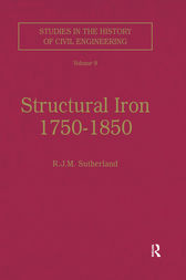 Structural Iron 1750–1850 by R.J.M. Sutherland