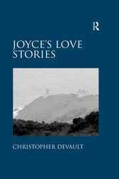 Joyce's Love Stories by Christopher DeVault