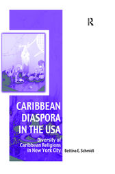 Caribbean Diaspora in the USA by Bettina Schmidt