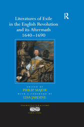 Literatures of Exile in the English Revolution and its Aftermath, 1640-1690 by a foreword by Lisa Jardine