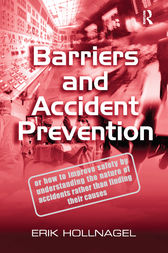 Barriers and Accident Prevention by Erik Hollnagel