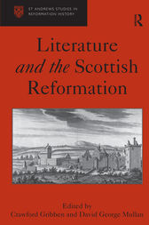 Literature and the Scottish Reformation by David George Mullan