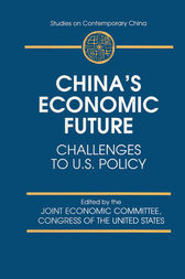 China's Economic Future by Joint Economic Committee Congress of the United States