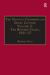 The Neville Chamberlain Diary Letters by Robert Self