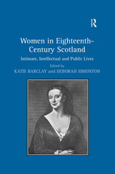 Women in Eighteenth-Century Scotland by Deborah Simonton