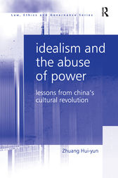 Idealism and the Abuse of Power by Zhuang Hui-yun