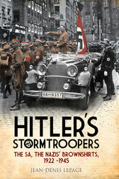 Hitler's Stormtroopers by Jean-Denis Lepage