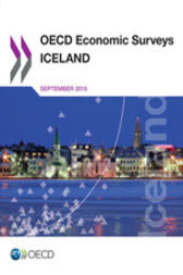 OECD Economic Surveys: Iceland 2015 by OECD Publishing