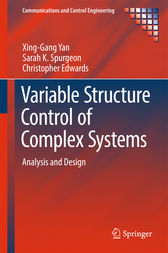 Variable Structure Control of Complex Systems by Xing-Gang Yan