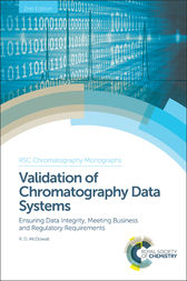 Validation of Chromatography Data Systems by Robert McDowall