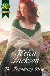 The Foundling Bride (Mills & Boon Historical) by Helen Dickson