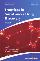 Frontiers in Anti-Cancer Drug Discovery; Volume 7 by Atta-Ur-Rehman; M. Iqbal Choudhary