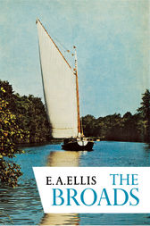 The Broads (Collins New Naturalist Library, Book 46) by A. E. Ellis