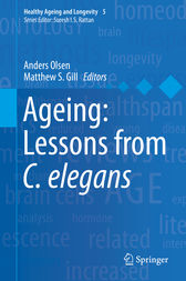 Ageing: Lessons from C. elegans by Anders Olsen