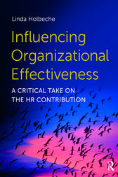 Influencing Organizational Effectiveness by Linda Holbeche