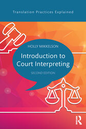 Introduction to Court Interpreting by Holly Mikkelson
