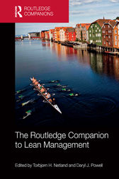 The Routledge Companion to Lean Management by Torbjorn H. Netland