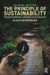 The Principle of Sustainability, 2nd Edition by Klaus Bosselmann