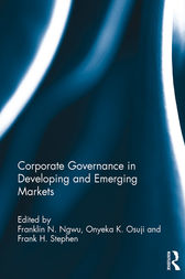 Corporate Governance in Developing and Emerging Markets by Franklin N. Ngwu