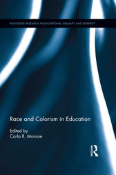 Race and Colorism in Education by Carla Monroe