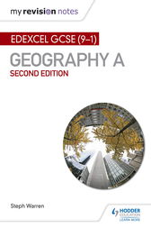 My Revision Notes: Edexcel GCSE (91) Geography A Second Edition by Steph Warren