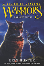 Warriors: A Vision of Shadows #4: Darkest Night by Erin Hunter