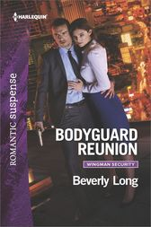 Bodyguard Reunion by Beverly Long