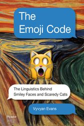 The Emoji Code by Vyvyan Evans
