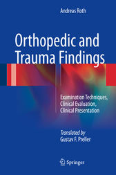 Orthopedic and Trauma Findings by Andreas Roth
