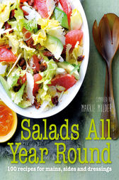 Salads All Year Round by Makkie Mulder