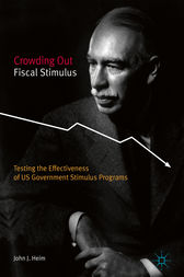 Crowding Out Fiscal Stimulus by John J. Heim