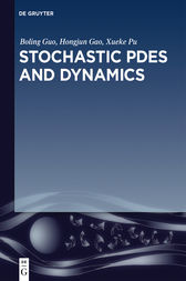 Stochastic PDEs and Dynamics by Boling Guo