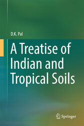 A Treatise of Indian and Tropical Soils by D.K. Pal