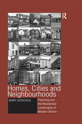 Homes, Cities and Neighbourhoods by Barry Goodchild