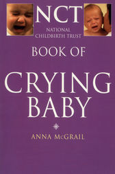 Book of Crying Baby (The National Childbirth Trust) by Anna McGrail