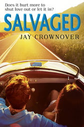 Salvaged (Saints of Denver, Book 4) by Jay Crownover