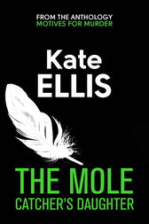 The Mole Catcher's Daughter by Kate Ellis