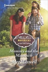 Mommy and the Maverick by Meg Maxwell