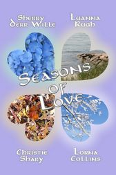 Seasons of Love by Lorna Collins