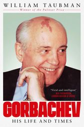 Gorbachev by William Taubman
