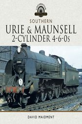 The Urie and Maunsell Cylinder 4-6-0s by David Maidment