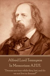 In Memoriam A.H.H. by Alfred Lord Tennyson
