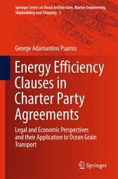 Energy Efficiency Clauses in Charter Party Agreements by George Adamantios Psarros