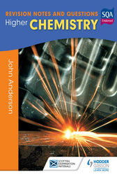 Higher Chemistry: Revision Notes and Questions by John Anderson