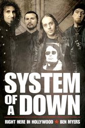 System of a Down - Right Here in Hollywood by Ben Myers