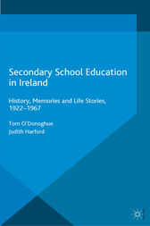 Secondary School Education in Ireland by Tom O'Donoghue