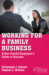 Working for a Family Business by C. Eckrich
