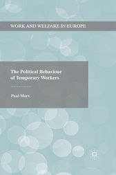 The Political Behaviour of Temporary Workers by Paul Marx