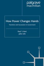 How Power Changes Hands by Paul ''t Hart