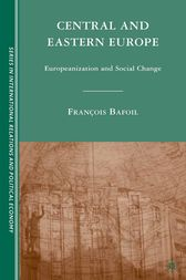 Central and Eastern Europe by F. Bafoil